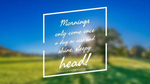 Nice Good Morning Images With Quotes