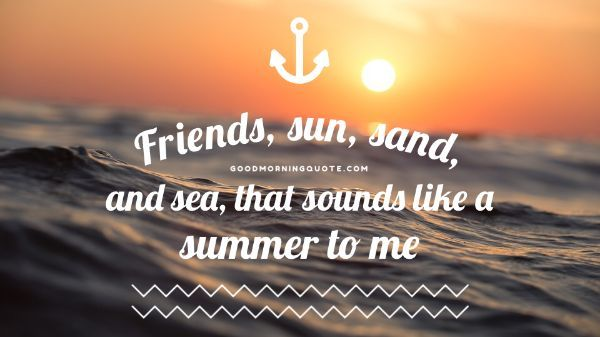 Summer Friends Quotes