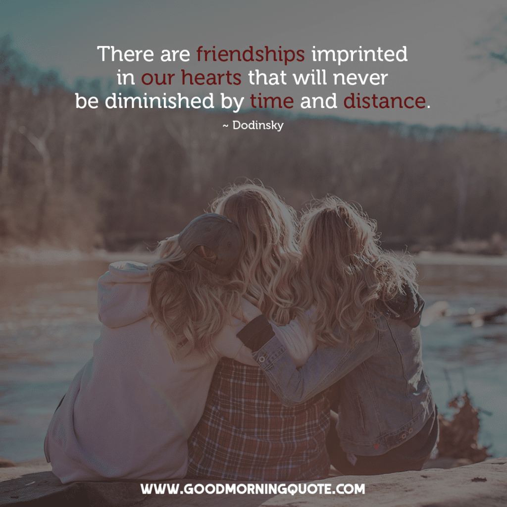 Long Distance Friendship Quotes To Show Your Love and Affection