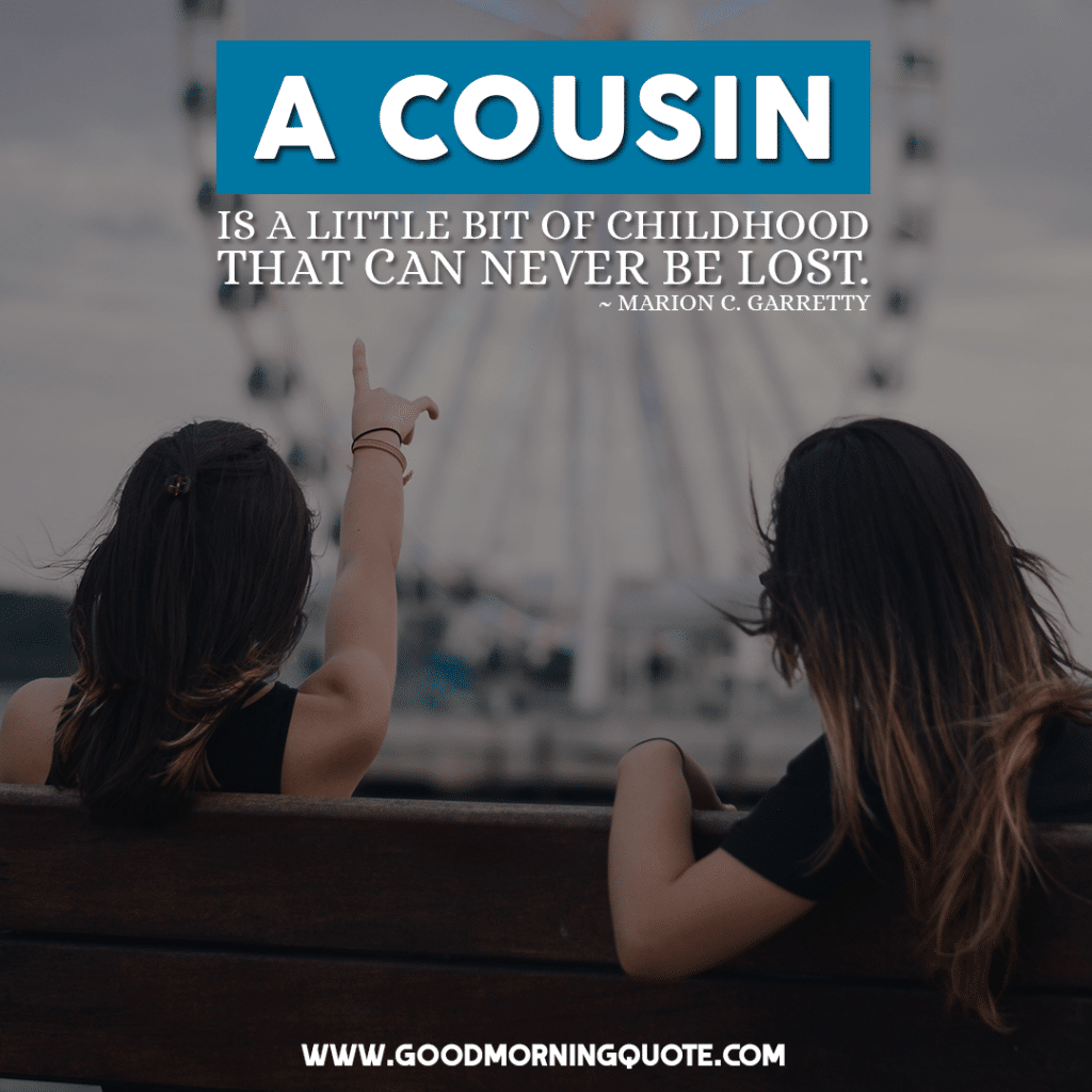 cousin quotes, cousin sayings, best cousin quotes, cute cousin quotes, best cousin, best cousin quotes, funny cousin memes, cousin love quotes, cute cousin quotes, cousin best friend quotes, cousins funny, quotes for cousins bonding, cousin sister quotes, cousin quoes, cousin love quotes, cousin sayings, funny cousin quotes, best cousin quotes, i love you cousin, cute cousin quotes, cousin quotes and sayings, favorite cousin quotes, cousin poems, cousins day, cousins poems and quotes, best cousin quotes, national cousin day, cousin love quotes, the best cousin poem, cousin quotes poems, poems about cousins being best friends, best cousin quotes sayings, funny cousin quotes, cousin best friend quotes