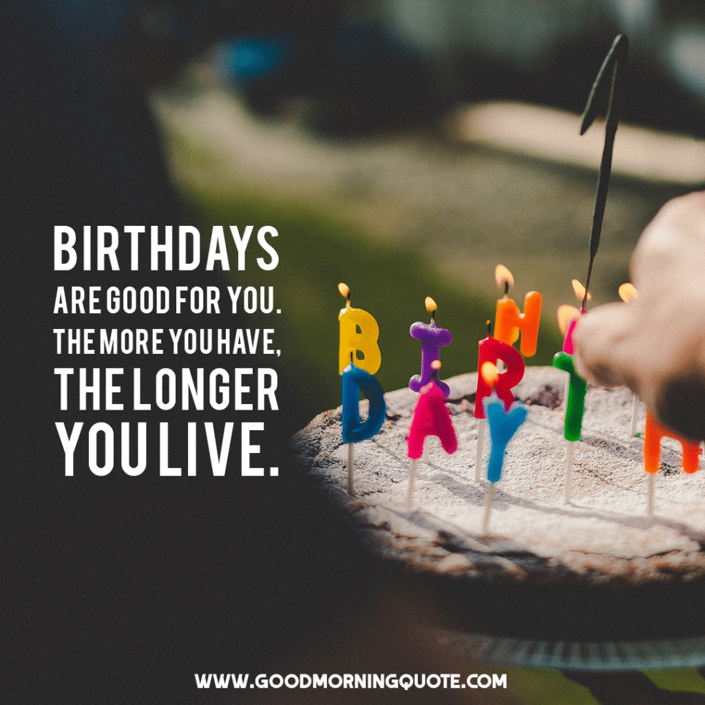 funny birthday quotes for you and your friends good morning quote