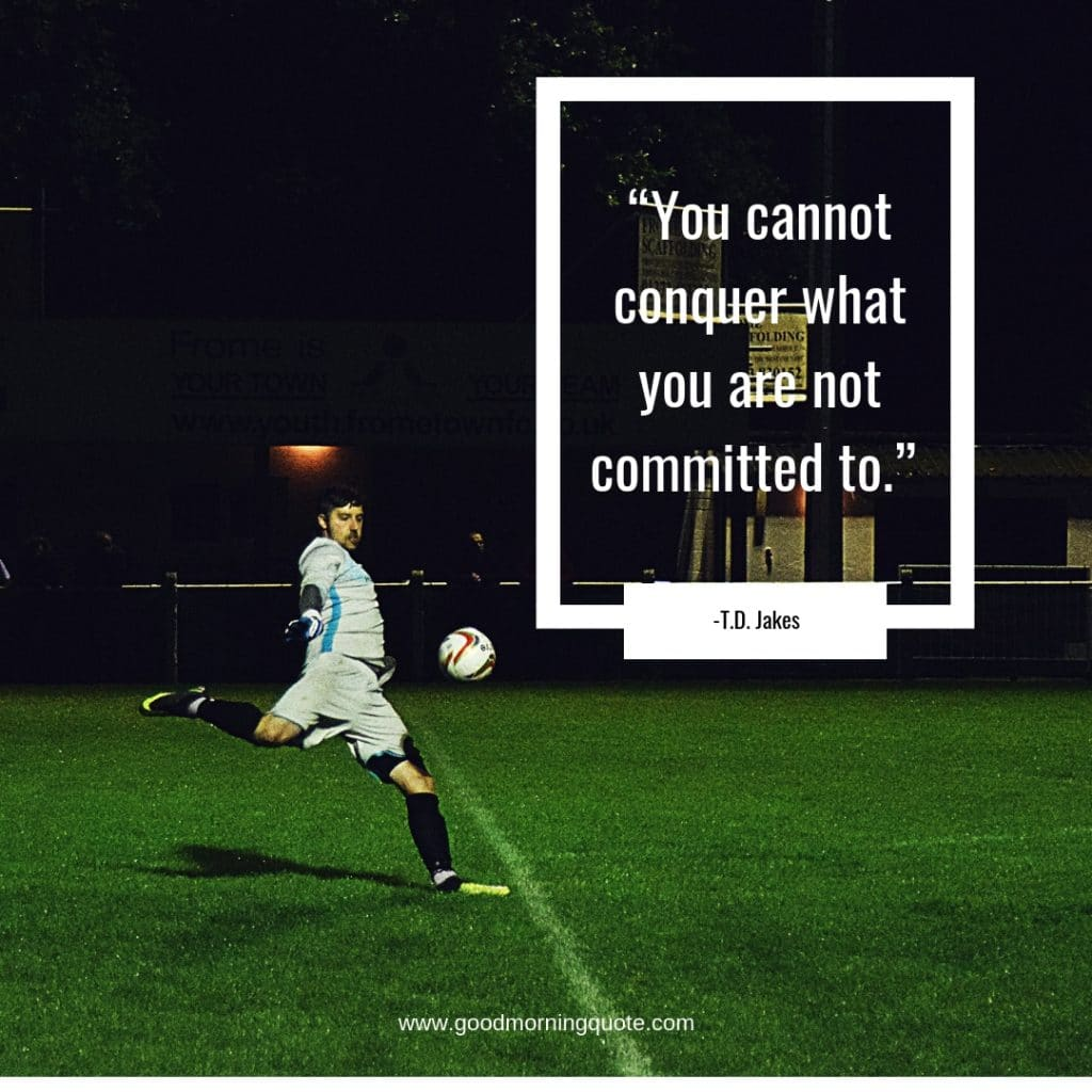 12 Commitment Quotes You Need to Read - Good Morning Quote