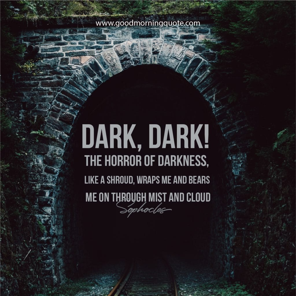darkness quotes, dark quotes, quotes about darkness, light in darkness quotes, quotes about darnkess and light, dark evil quotes