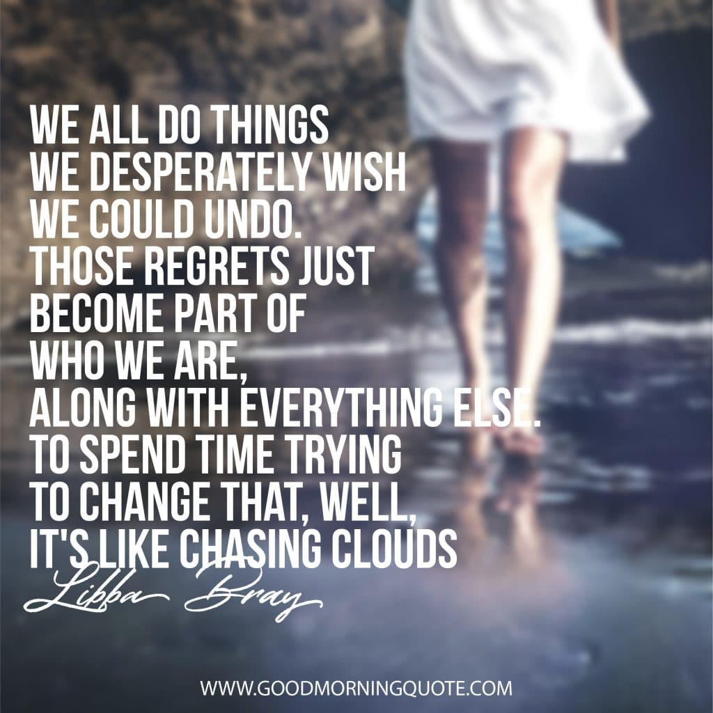 motivational and inspirational regret quotes good morning quote