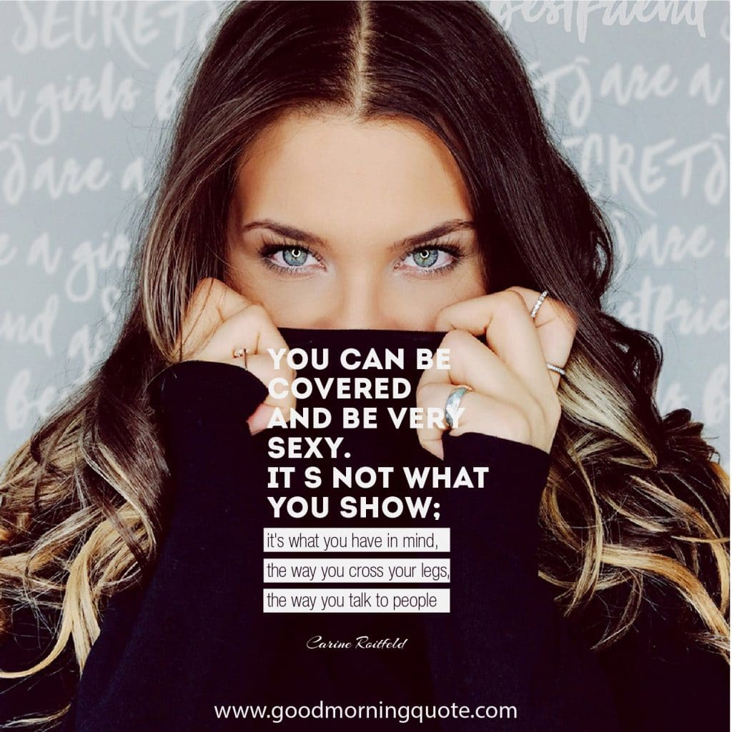 Talk quotes sexy 12 Inspirational