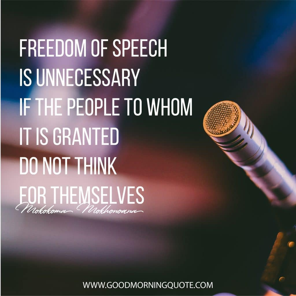 Freedom Of Speech Quotes And Sayings With Images Good Morning Quote