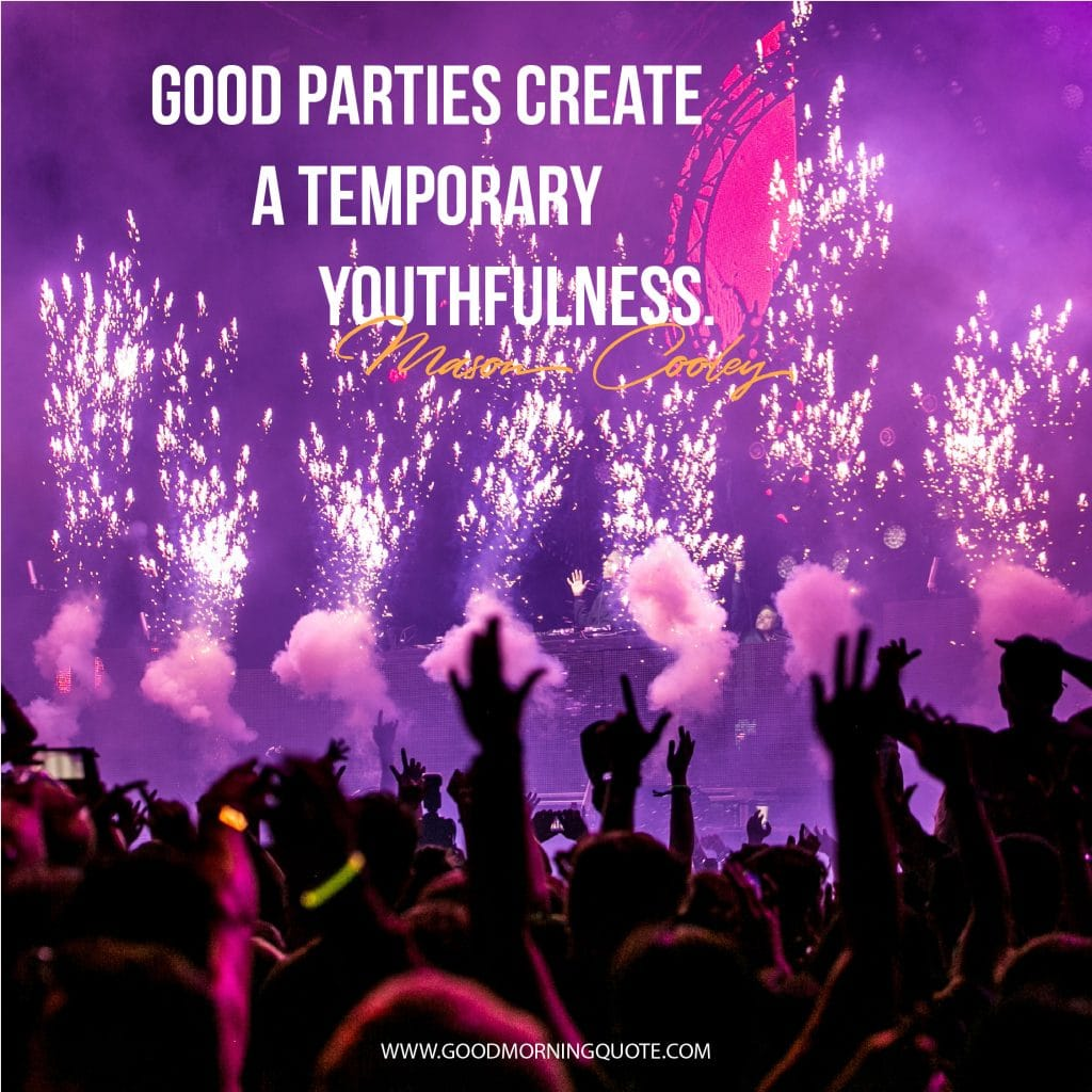 party quotes, funny party quotes, party sayings,