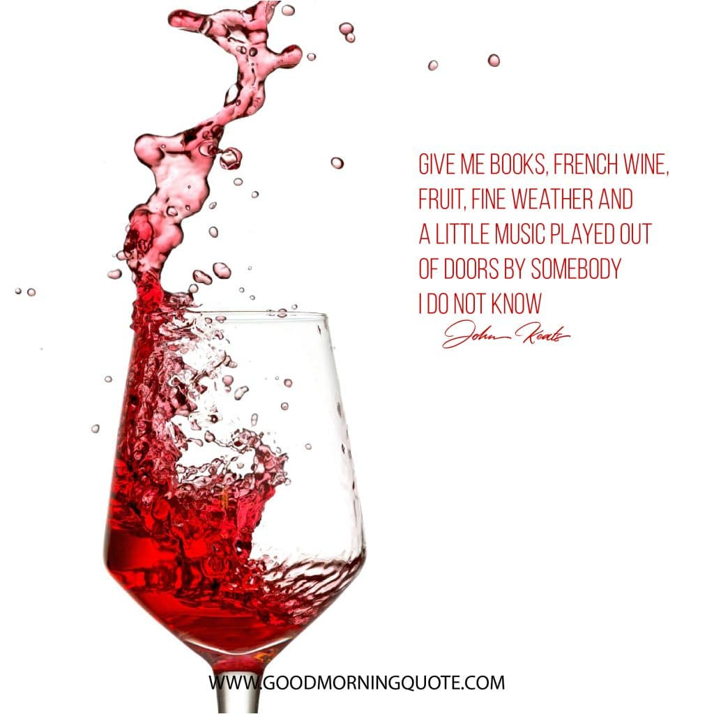 Hilarious Wine Quotes That Will Make You Laugh Good Morning Quote