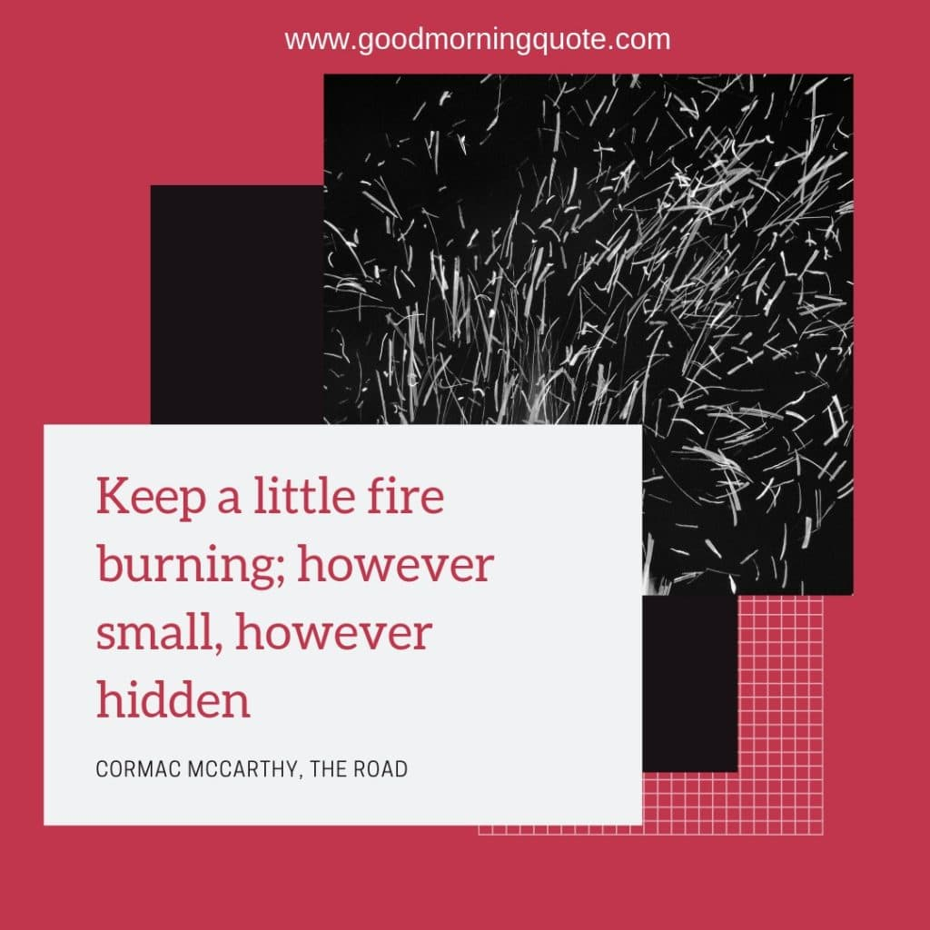 fire quotes, sayings about fire, quotes about fire and passion, quotes about fire and love, inspirational quotes fire, flame quotes, sitting around a fire quotes, quotes related to fire, quotes about fire within, quotes about fire and life, quotes about fire and love, fire quotes and sayings, fire love quotes, the fire within quotes, danielle laporte quotes,